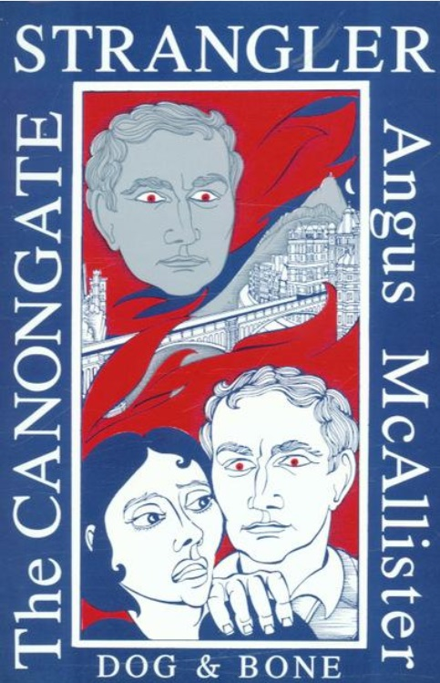 The book cover of The Canongate Strangler by Angus McAllister